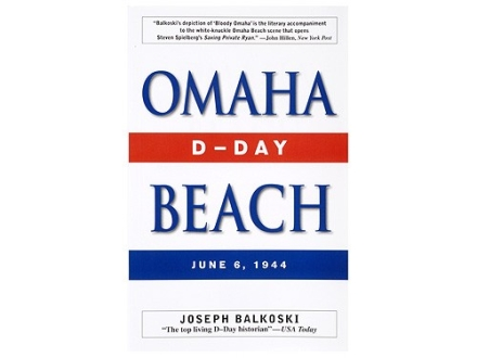 &quot;Omaha Beach&quot; Book by Joseph Balkoski