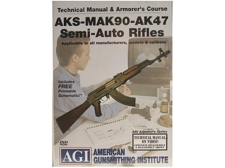 American Gunsmithing Institute (AGI) Technical Manual &amp; Armorer&#39;s Course Video &quot;AKS-MAK-90-AK-47 Semi-Auto Rifles&quot; DVD