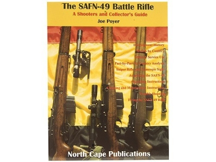 """The SAFN-49 Battle Rifle: A Shooter's and Collector's Guide"" Book by Joe Poyer"