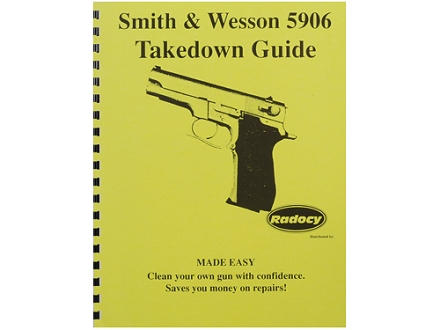 Radocy Takedown Guide &quot;S&amp;W 5906&quot;