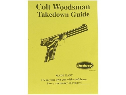"Radocy Takedown Guide ""Colt Woodsman"""