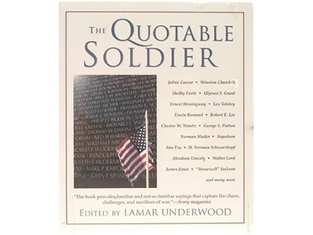 """The Quotable Soldier"" Book Edited by Lamar Underwood"