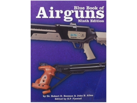 Blue Book of Airguns: Ninth Edition Book by Dr. Robert Beeman and John Allen