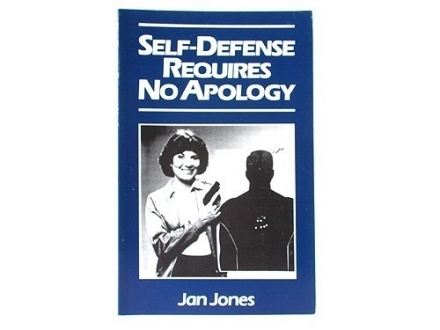 """Self-Defense Requires No Apology"" Book by Jan Jones"