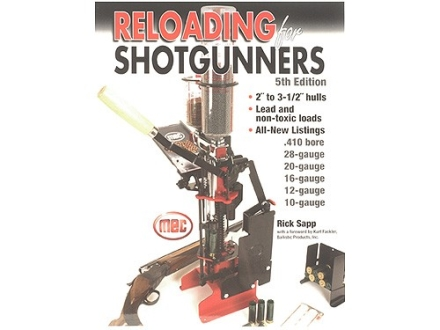 &quot;Reloading for Shotgunners, 5th Edition&quot; Book by Rick Sapp