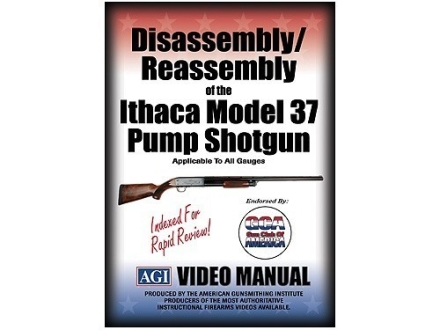 "American Gunsmithing Institute (AGI) Disassembly and Reassembly Course Video ""Ithaca Model 37 Pump Shotgun"" DVD"