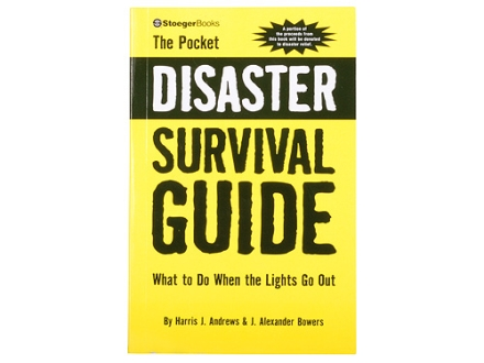 """The Pocket Disaster Survival Guide"" Book By Harris J. Andrews & J. Alexander Bowers"