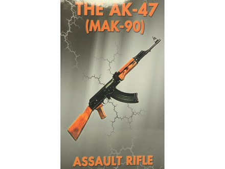 &quot;AK-47 Assault Rifle&quot; Manual
