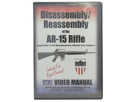 American Gunsmithing Institute (AGI) Disassembly and Reassembly Course Video &quot;AR-15 Rifles&quot; DVD