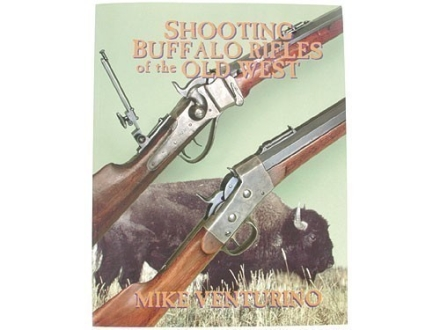 """Shooting Buffalo Rifles of the Old West"" Book by Mike Venturino"