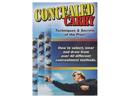 Gun Video &quot;Concealed Carry: Techniques &amp; Secrets of the Pros&quot; DVD