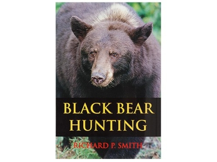 """Black Bear Hunting"" Book by Richard P. Smith"