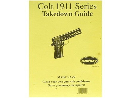 Radocy Takedown Guide &quot;Colt 1911 Series&quot;