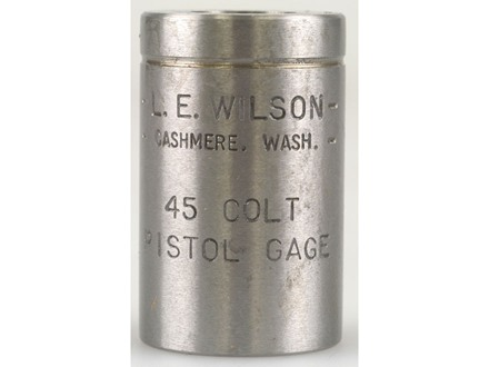 L.E. Wilson Max Cartridge Gage 45 Colt (Long Colt)