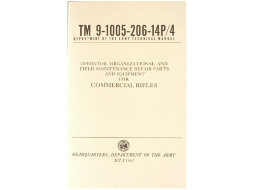 """Operator, Organizational, And Field Maintenance Repair Parts And Equipment For Commercial Rifles"" Military Manual by Department of the Army"