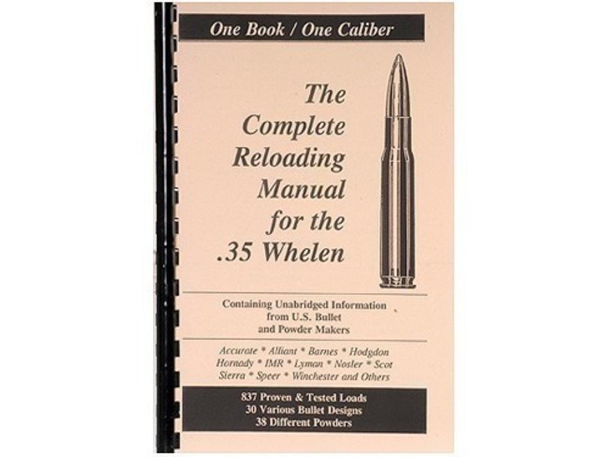 """Loadbooks USA """"35 Whelen"""" Reloading Manual"""