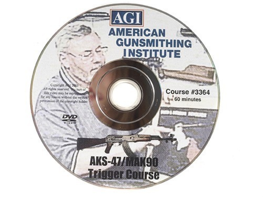 "American Gunsmithing Institute (AGI) Trigger Job Video ""AKS-47/MAK90 Semi-Auto Type Rifle"" DVD"