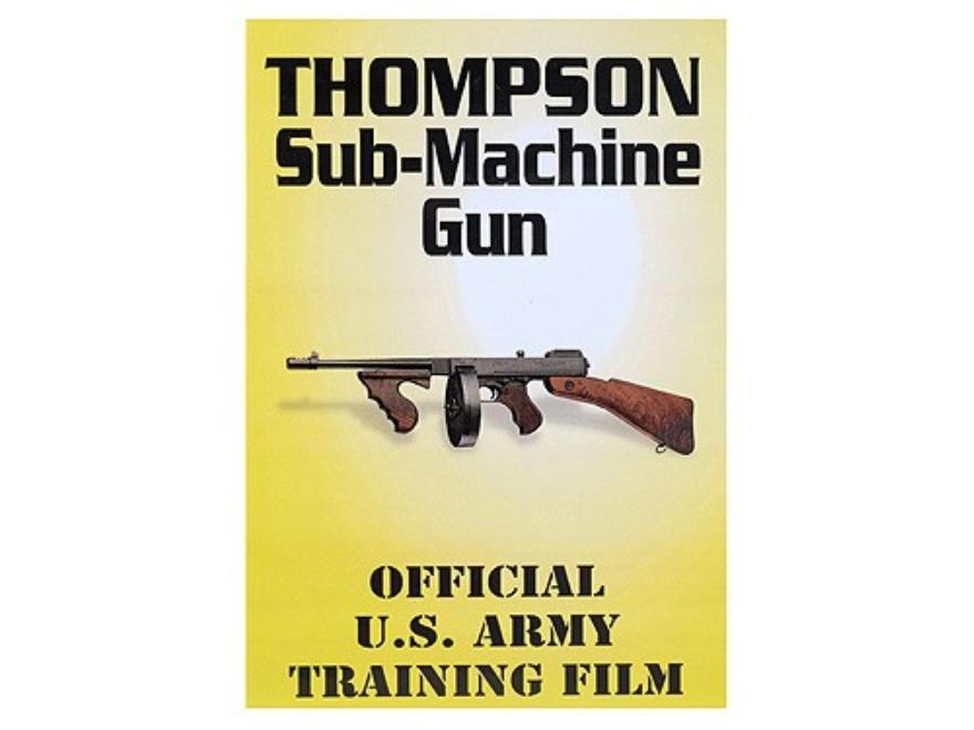 """Gun Video """"Thompson Sub-Machine Gun"""" DVD"""