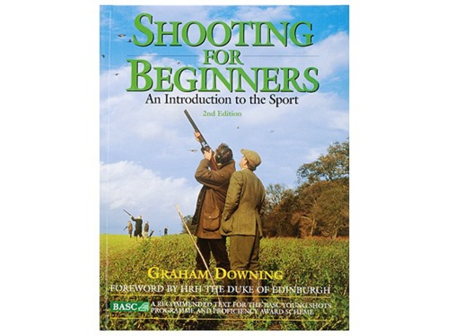 """Shooting For Beginners: 2nd Edtion"" Book by Graham Downing"