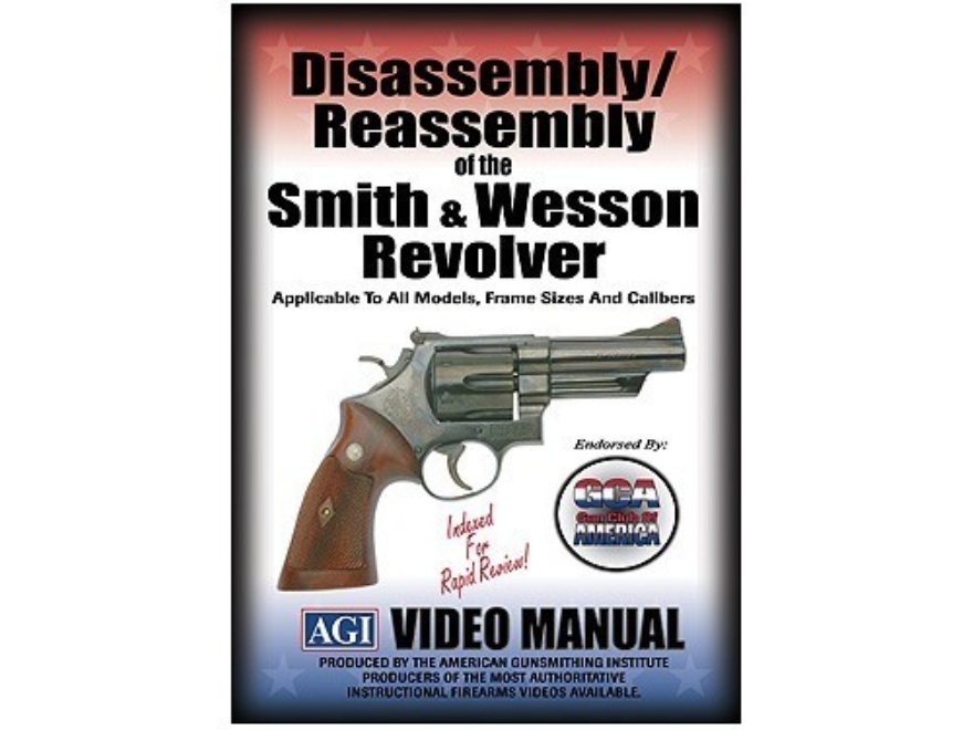 "American Gunsmithing Institute (AGI) Disassembly and Reassembly Course Video ""Smith & Wesson Revolvers"" DVD"