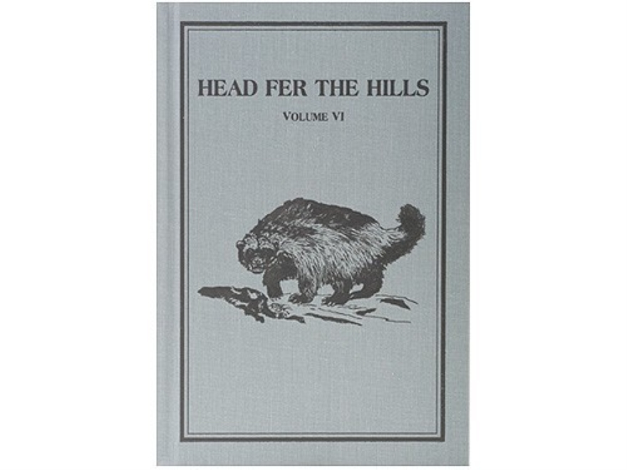 """Head fer the Hills"" Russell Annabel Adventure Series Volume 6 Limited Edition Book by Russell Annabel"