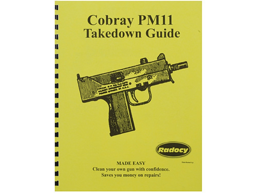 "Radocy Takedown Guide ""Cobray PM11"""
