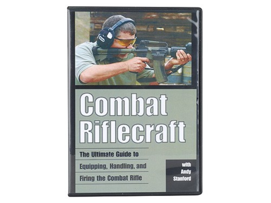 """Combat Riflecraft: The Ultimate Guide to Equipping, Handling, and Firing the Combat Rifle"" DVD with Andy Stanford"