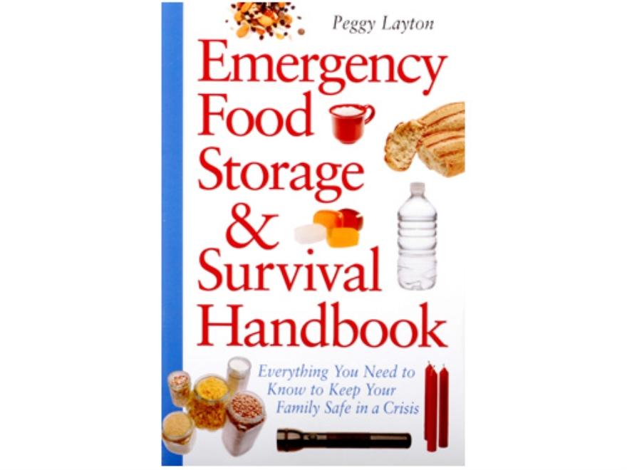 """Emergency Food Storage and Survival Handbook"" Book by Peggy Layton"