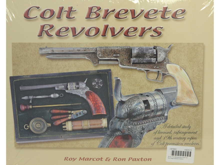 """Colt Brevete Revolvers"" Book by Roy Marcot & Ron Paxton"