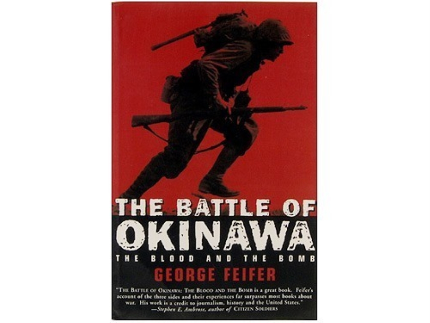 """The Battle of Okinawa: The Blood and the Bomb"" Book by George Feifer"