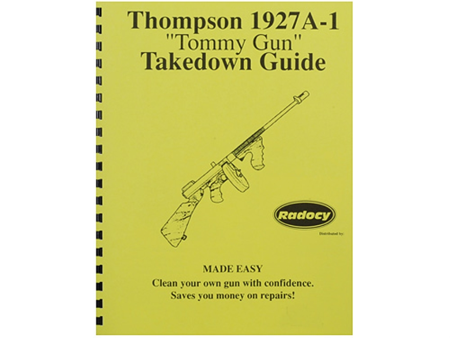 "Radocy Takedown Guide ""Thompson 1927A-1"""