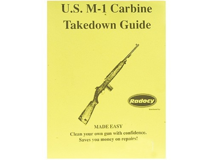 "Radocy Takedown Guide ""M1 Carbine"""