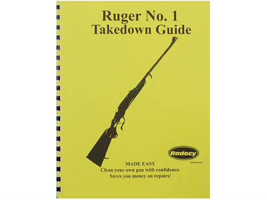 "Radocy Takedown Guide ""Ruger No. 1"""