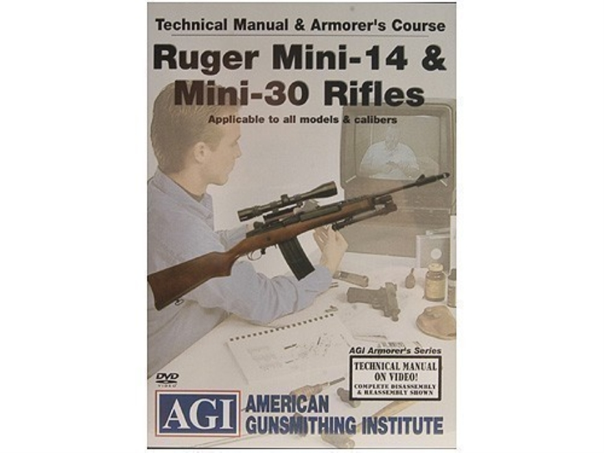 "American Gunsmithing Institute (AGI) Technical Manual & Armorer's Course Video ""Ruger Mini-14 & Mini-30 Rifles"" DVD"