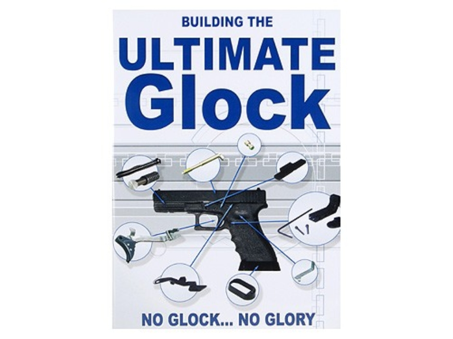 "Gun Video ""Building the Ultimate Glock"" DVD"