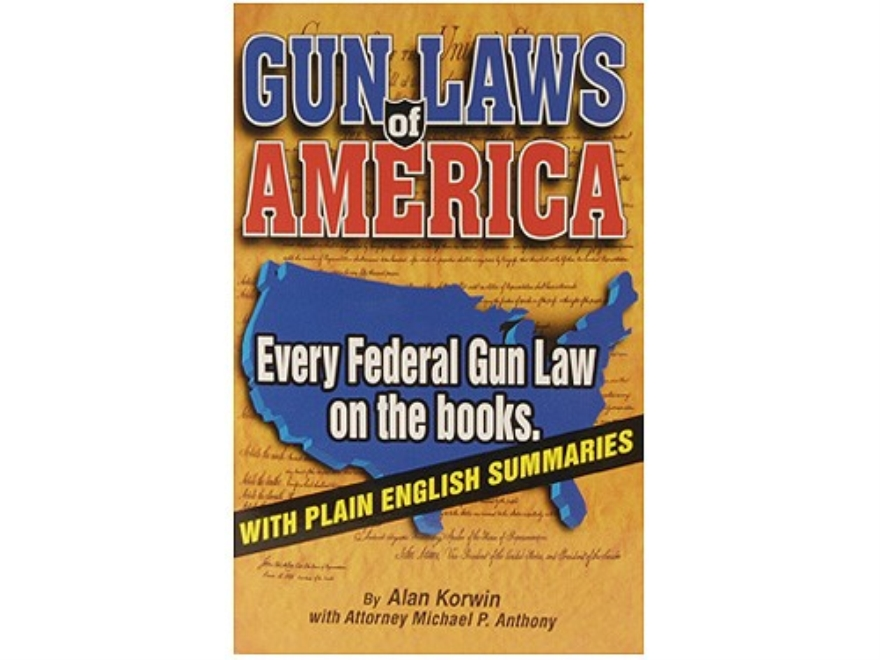 """Gun Laws of America"" Book By Alan Korwin"