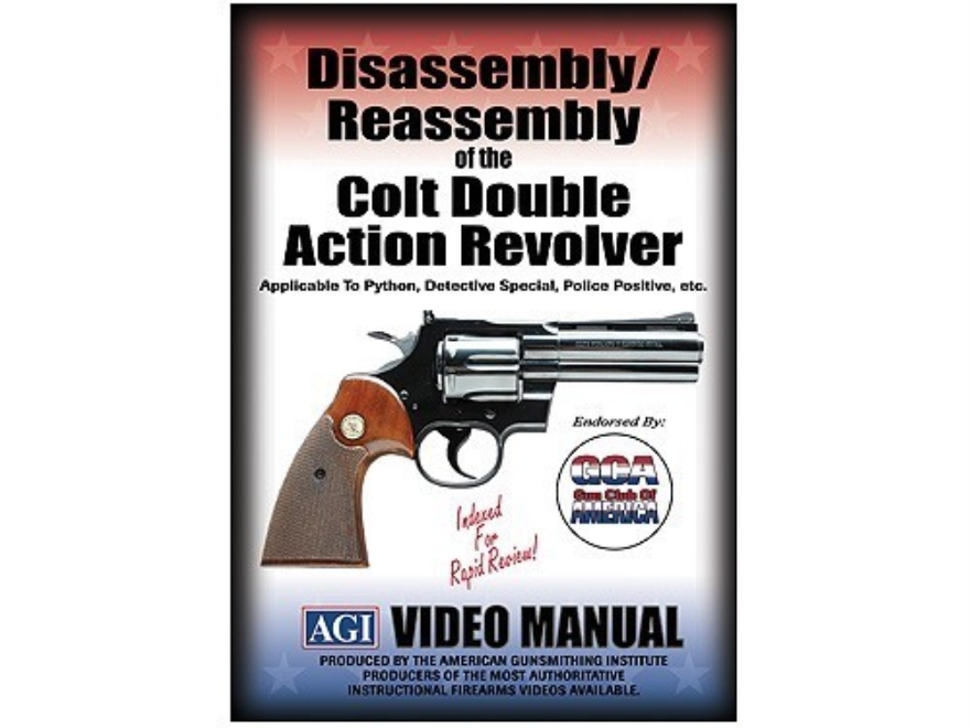 "American Gunsmithing Institute (AGI) Disassembly and Reassembly Course Video ""Colt Double Action Revolvers"" DVD"