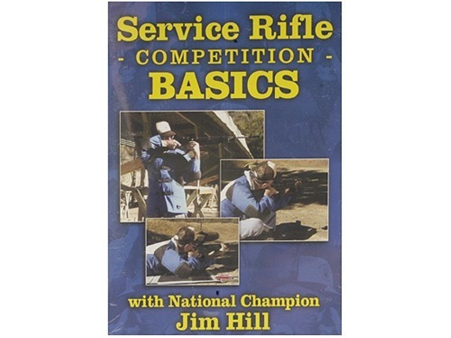 "Gun Video ""Service Rifle Competition Basics with Jim Hill"" DVD"