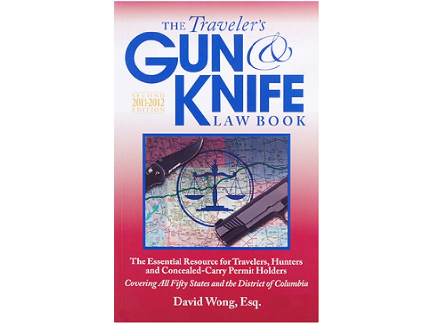 """Traveler's Gun and Knife Law Book"" Book By David Wong"