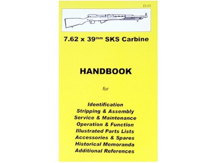 """""""7.62x39mm SKS"""" Handbook"""