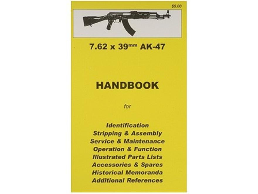 """7.62x39mm AK47"" Handbook"