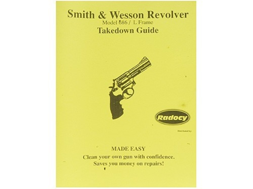 "Radocy Takedown Guide ""Smith & Wesson 686 / L-Frame Revolver"""
