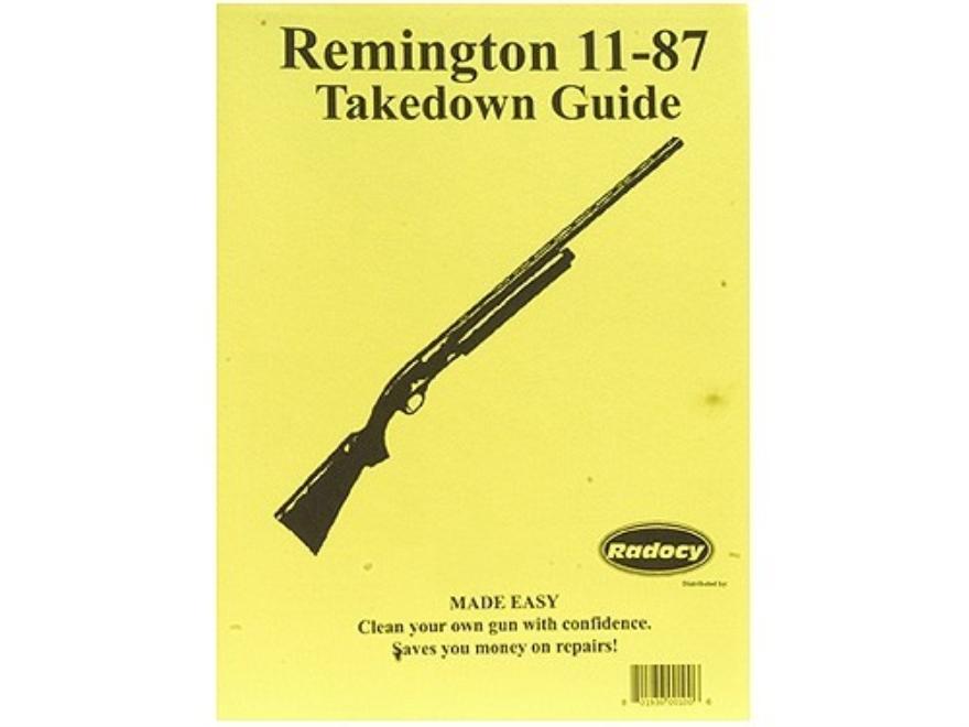 """Radocy Takedown Guide """"Remington 11-87"""""""