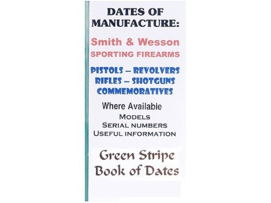 "Green Stripe Data Books ""Smith and Wesson"" Book by Firing Pin Enterprises"