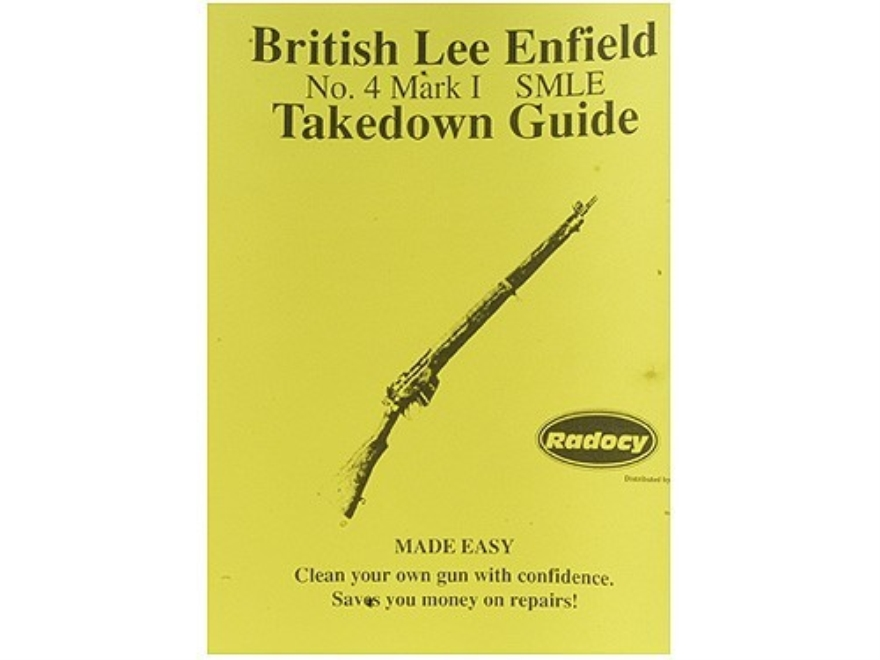 "Radocy Takedown Guide ""British Lee Enfield No. 4 Mark 1 SMLE"""