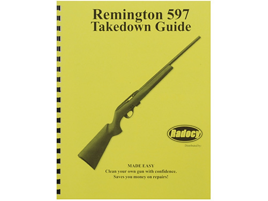 "Radocy Takedown Guide ""Remington 597"""