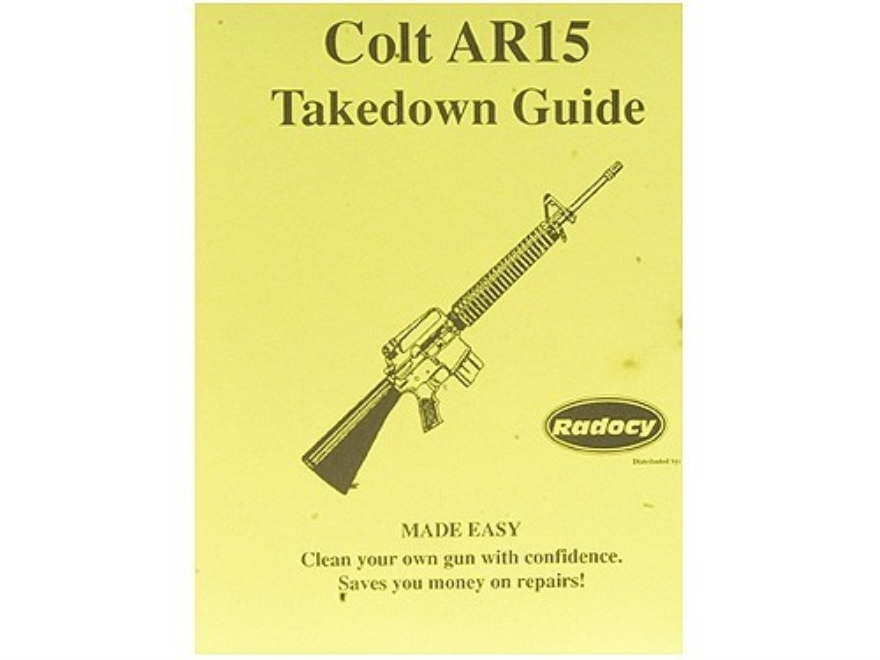 "Radocy Takedown Guide ""Colt AR-15"""