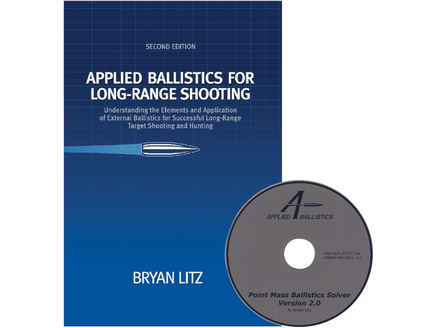 Applied Ballistics for Long Range Shooting 2nd Edition Book by Bryan Litz