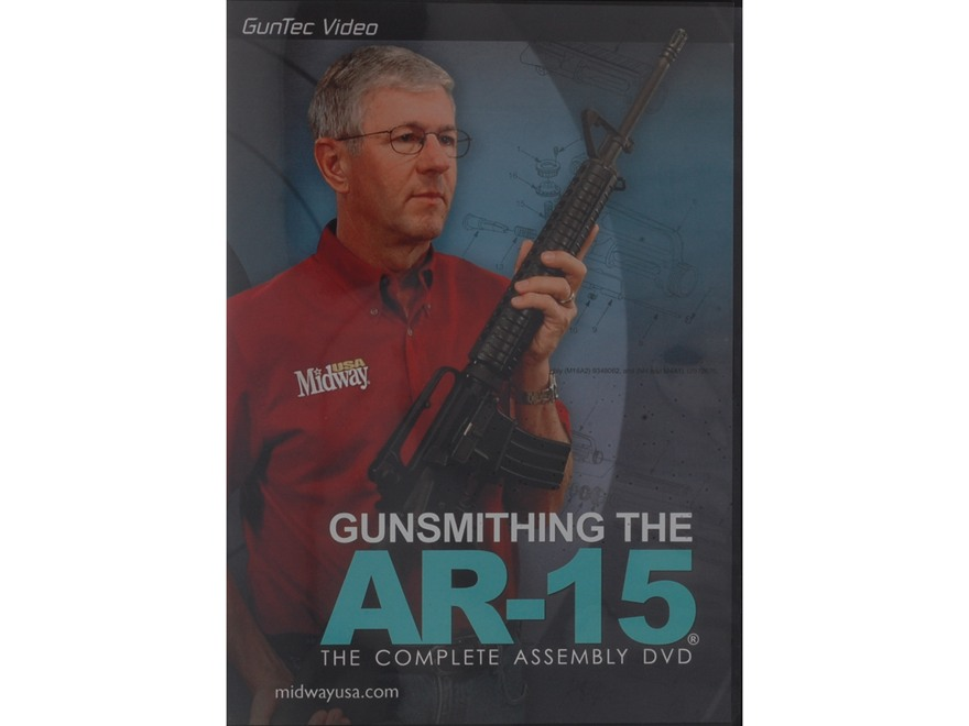 """GunTec Video """"MidwayUSA Gunsmithing the AR-15"""" DVD"""