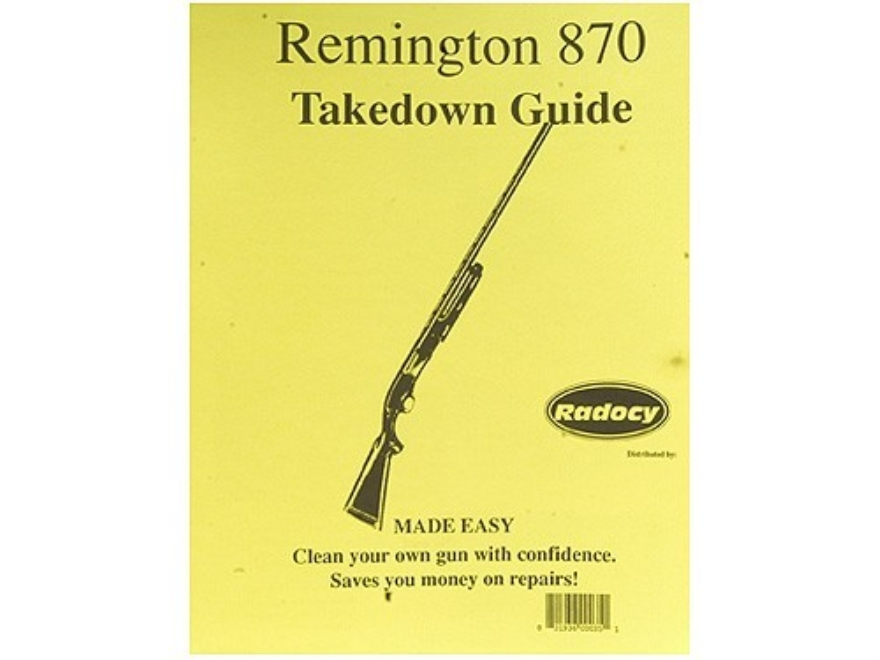 "Radocy Takedown Guide ""Remington 870"""
